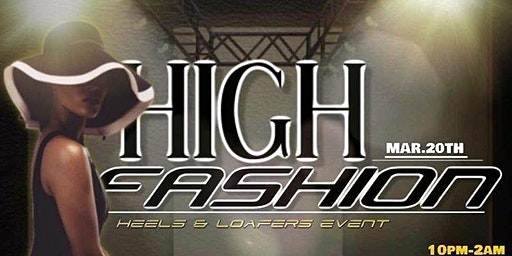 High Fashion Heels and Loafers Event