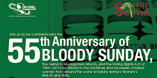 The Links, Incorporated: Journey to 55th Anniversary of Bloody Sunday