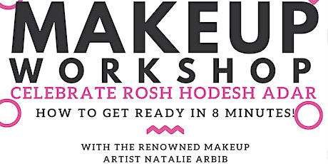 Eishet Chayil Presents Makeup Workshop tickets
