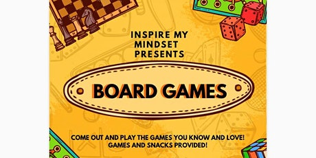 Inspire My Mindset Presents BoardGames tickets