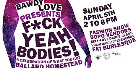 F*ck Yeah Bodies! tickets