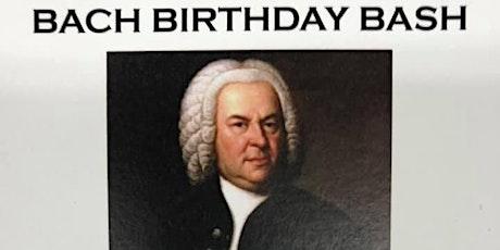 Bach Birthday Bash tickets