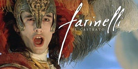 Tuesday French Movie Night: Farinelli tickets
