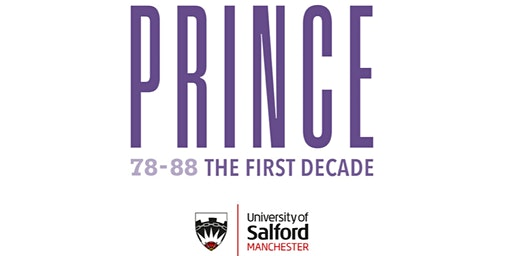 78-88 Prince, The First Decade: An Interdisciplinary Conference