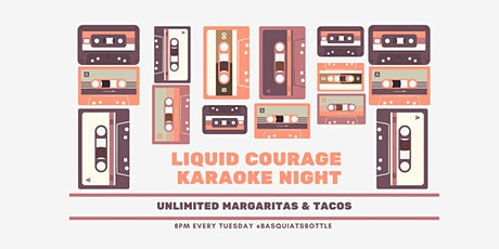 Liquid Courage Karaoke Night tickets