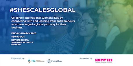 International Women's Day : SheScalesGlobal Breakfast tickets