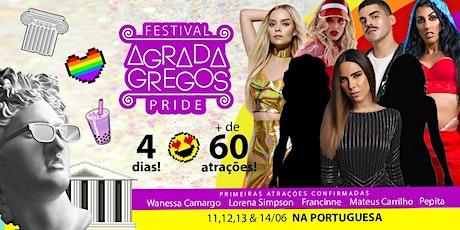 Festival Agrada Gregos PRIDE na Portuguesa • 60 atrações • 4 dias ingressos