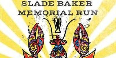 Slade Baker Memorial Run