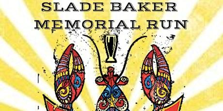 Slade Baker Memorial Run tickets