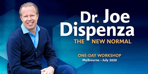 Dr. Joe Dispenza presents The New Normal
