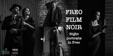 Freo Film Noir - Night Portraits in Fremantle (March 2020) tickets