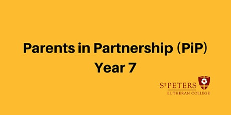 Parents in Partnership (PiP) - Year 7, Term 3 tickets