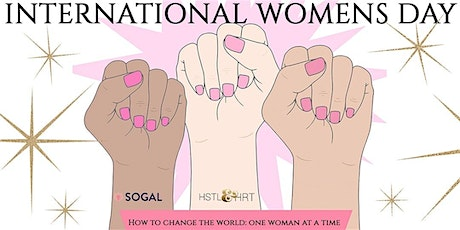 International Womens' Day: How to change the world, one woman a time tickets