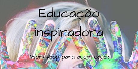 Educação Inspiradora ingressos