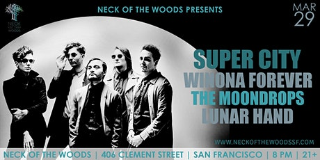Super City, Winona Forever, The Moondrops, Lunar Hand tickets