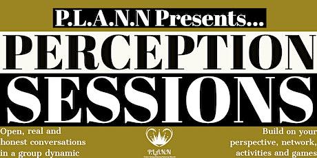 Perception Sessions: Money Talks Series tickets