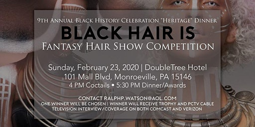 "BLACK HAIR IS.....9th Annual Black History Celebration ""Heritage"" Dinner"