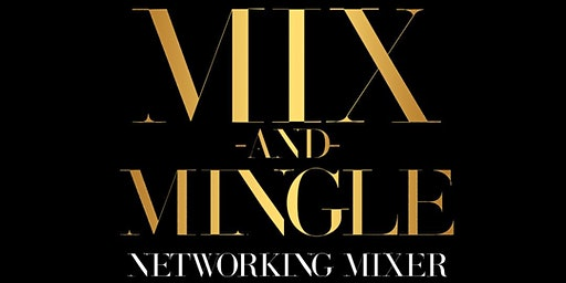 Mix & Mingle - A Free Business Networking Mixer and Social Event by TF