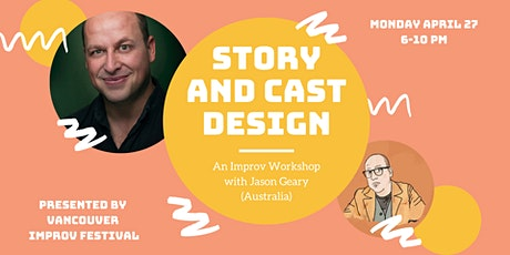 STORY AND CAST DESIGN w/ Jason Geary billets