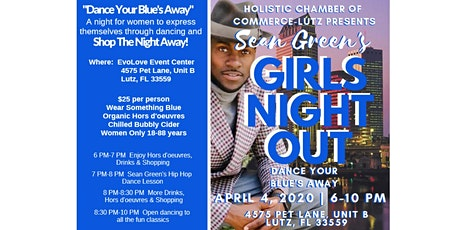 "Sean Green's Girl's Night Out; ""Dance your Blue's away"" tickets"