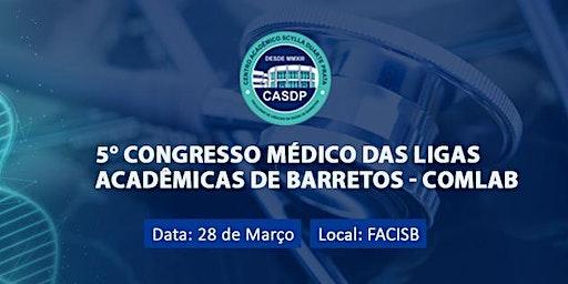 5º Congresso Médico das Ligas Acadêmicas de Barret