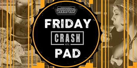 BeerFest Friday Crash Pad tickets