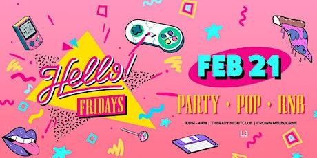 Hello Fridays at Level 3 Nightclubs // Feb 21st 2020 tickets