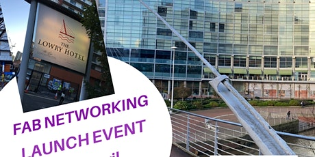 FAB Networking  Manchester  Launch tickets