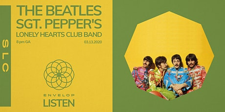 The Beatles - Sgt. Pepper's Lonely Hearts Club Band : LISTEN tickets