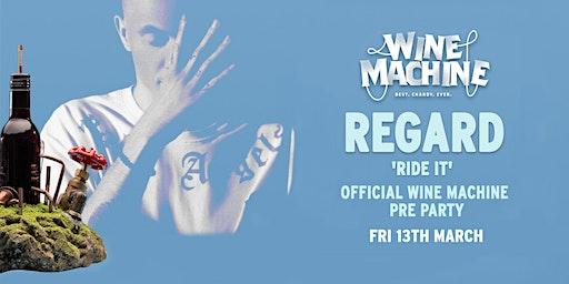 "Official Wine Machine Pre Party ft Regard ""Ride It"""