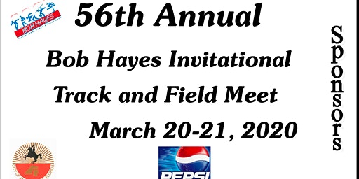 56th Annual Bob Hayes Invitational Track Meet