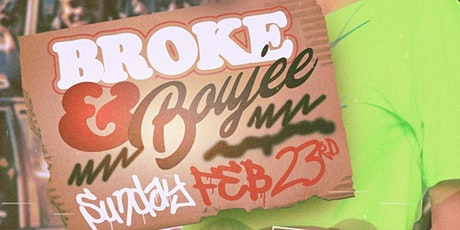 Broke and Boujee @ Opium (18+) tickets