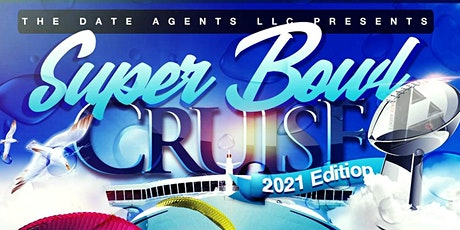 SUPERBOWL CRUISE MIAMI 2021 tickets