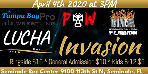 Pride of Wrestling, Tampa Bay Pro, and IWA Florida presents Lucha Invasion