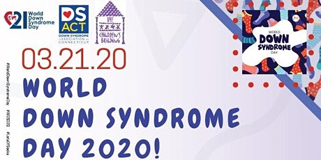 World Down Syndrome Day in New Haven - DS ACT Style! tickets