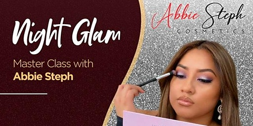 Night Glam Master Class with Abbie Steph