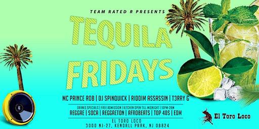 Tequila Friday`s  @ El Toro Loco | Reggae | Soca | Reggaeton | Afrobeats