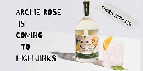 Archie Rose x HIGH JINKS - Preview Gin Release, Tastings & Info Session tickets