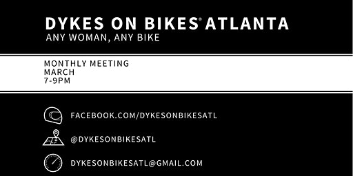 Dykes on Bikes® Atlanta March Meeting