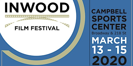 5th Annual Inwood Film Festival tickets