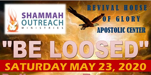 """Shammah Outreach Ministries' """"BE LOOSED"""" DELIVERANCE ENCOUNTER"""