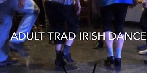 FREE Traditional Irish Dance - Adults