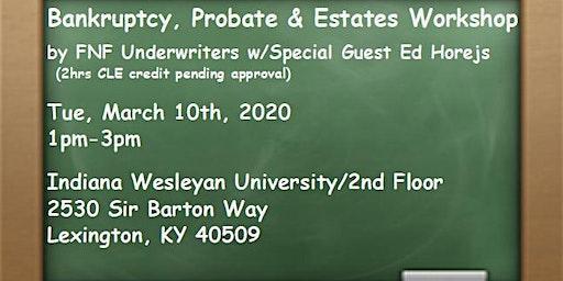 Bankruptcy, Probate & Estates - Lexington