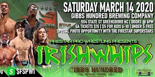FSPW Presents: Irish Whips! Gibbs' Brewery | Live Pro Wrestling!