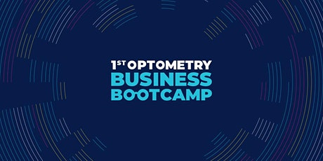1st Optometry Business Bootcamp tickets