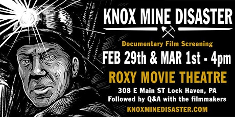Knox Mine Disaster Documentary 3/1 Sunday - Lock Haven PA tickets