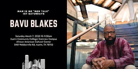 Men Talk Workshop | Special Guest Speaker Bavu Blakes tickets