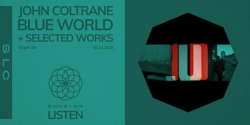 John Coltrane - Blue World + Selected Works : LISTEN