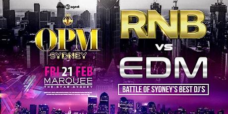 OPM RnB vs EDM FEB 21 tickets