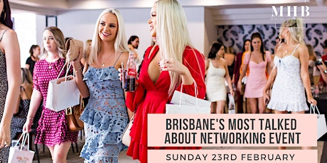 BRISBANE NETWORKING EVENT - CONNECTING LIKE-MINDED, AMBITIOUS WOMEN tickets